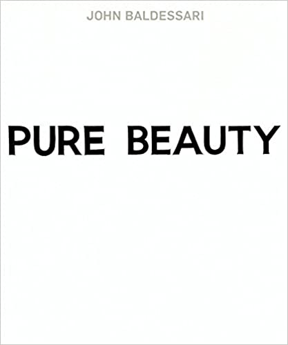 Book John Baldessari: Pure Beauty