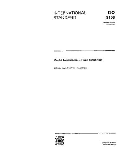 ISO 9168:1991, Dental handpieces -- Hose connectors ebook