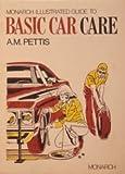 Basic Car Care, A. M. Pettis, 0671187783