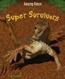 Super Survivors, Tim Knight, 1403407231