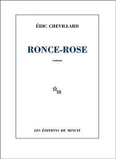 Ronce-Rose, Chevillard, Éric