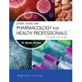 Study Guide for Pharmacology for Health Professionals [PAPERBACK] [2012] [By Renee Acosta RPh MS] ebook