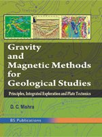 Gravity And Magnetic Methods For Geological Studies: Principles, Integrated Exploration And Plate Tectonics HB (English) (Hardcover)