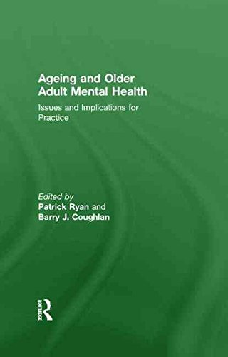 [(Ageing and Older Adult Mental Health : Issues and Implications for Practice)] [Edited by Patrick Ryan ] published on (March, 2011)