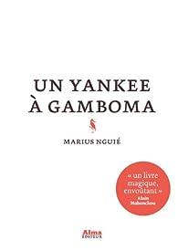 Un yankee à Gamboma par Marius Nguié