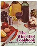 The Wine Diet Cookbook, Salvatore Pablo Lucia and Emily Chase, 0200040219