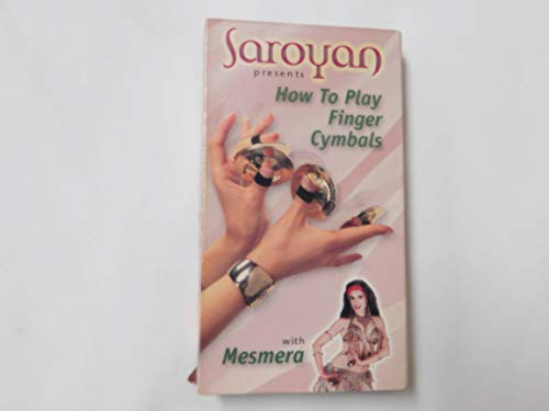 Saroyan presents How To Play Finger Cymbals with Mesmera