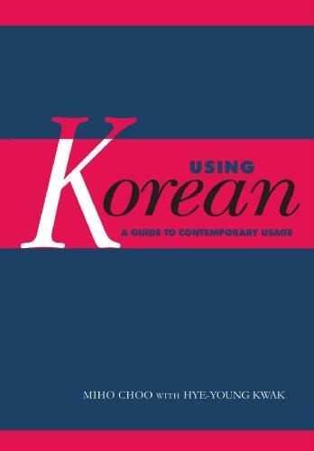 Using Korean: A Guide to Contemporary Usage