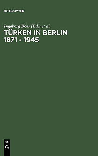 Turken in Berlin 1871-1945  (Tapa Dura)