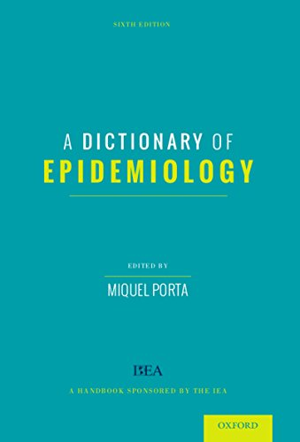 Download A Dictionary of Epidemiology Pdf