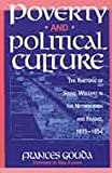 Poverty and Political Culture : The Rhetoric of Social Welfare in the Netherlands and France, 1815-1854, Gouda, Frances, 9053561587