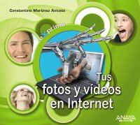 Descargar Libro Tus Fotos Y Vídeos En Internet Constantino Martínez Aniceto