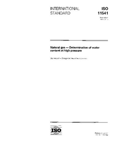 Download ISO 11541:1997, Natural gas -- Determination of water content at high pressure PDF