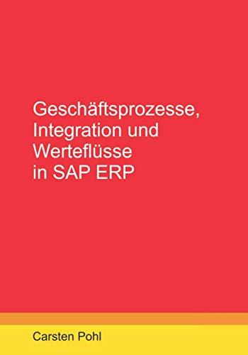 Geschäftsprozesse, Integration und Werteflüsse in SAP ERP (German Edition)-cover