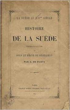 En ligne histoire de la suede pendant la vie et sous le regne de gustave 1er epub pdf