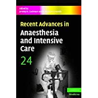 Recent Advances in Anaesthesia and Intensive Care: Volume 24