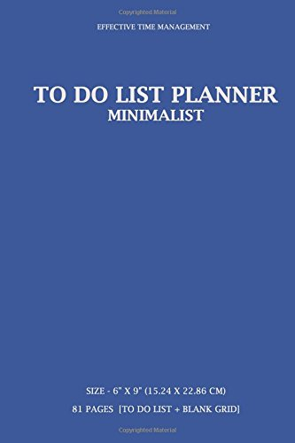 """Download To Do List Planner: Effective Time Management, To Do List Planner, Minimalist Organizer, 6"""" x 9"""" (15.24 x 22.86 cm) 81 pages  [To Do List + Blank Grid page] (Blue) pdf"""