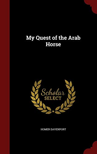 My Quest of the Arab Horse
