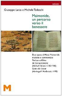 Maimonide Un Percorso Verso Il Benessere Amazon It Laras Giuseppe Tedeschi Michele Libri