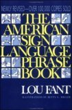 The American Sign Language Phrase Book, Fant, Lou, 0809255073