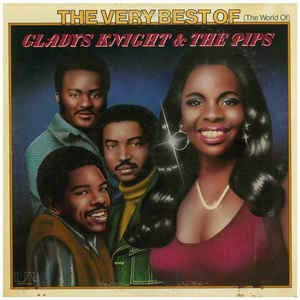 VERY BEST OF GLADYS KNIGHT AND THE PIPS (The Very Best Of Gladys Knight & The Pips)