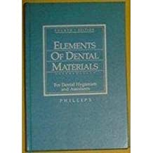 Elements of Dental Materials: For Dental Hygienists and Dental Assistants