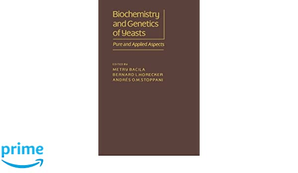 Biochemistry and Genetics of Yeast. Pure and Applied Aspect