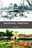 Saigon Rain - Hanoi Mist: a Trigger to the World!, Ly-Miles, 1410741362