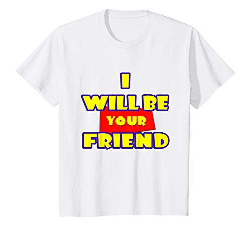 Kids I Will Be Your Friend Shirt - Back to School T Shirt