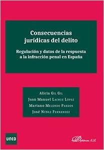 Consecuencias Jurídicas Del Delito por Alicia,lacruz López, Juan Manuel,melendo Pardos, Mariano,núñez Fernández, José Gil Gil epub
