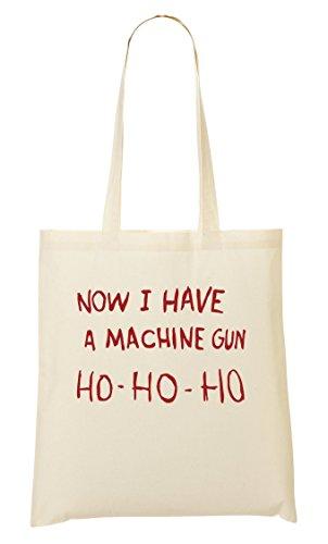 Now I Have A Machine Gun Ho Ho Ho Cool Funny Sac Fourre-Tout Sac À Provisions