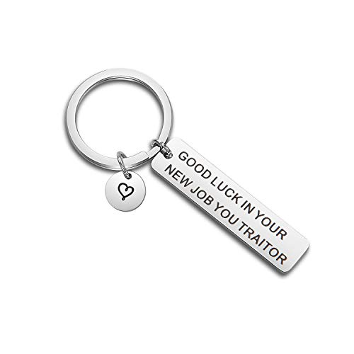SEIRAA New Job Gift Coworker Leaving Keychain Good Luck in Your New Job You Traitor Keychain Goodbye Gift for Work Colleague (Traitor Keychain)