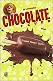 Chocolate Fever by Robert Kimmel Smith, Gioia Fiammenghi (Artist)