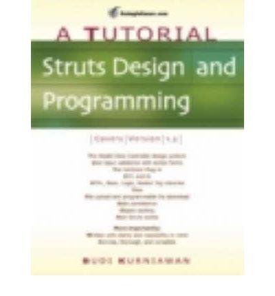 Download [(Struts Design and Programming: A Tutorial )] [Author: Budi Kurniawan] [Apr-2006] ebook