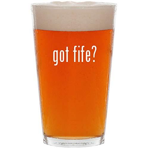 got fife? - 16oz All Purpose Pint Beer Glass