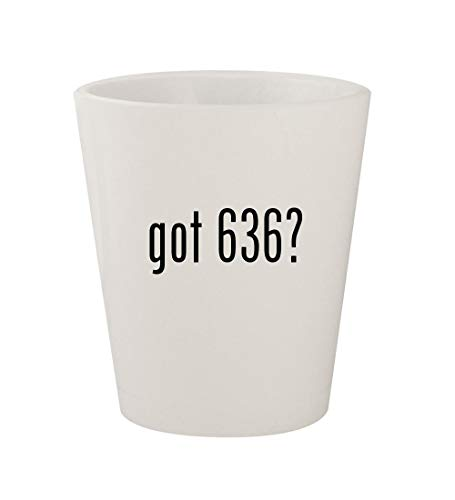 got 636? - Ceramic White 1.5oz Shot Glass