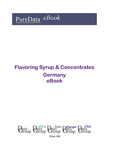 Flavoring Syrup & Concentrates in Germany: Product Revenues in Germany (English Edition)