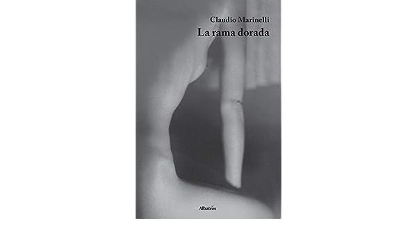 La rama dorada (Italian Edition) eBook: Claudio Marinelli: Amazon ...
