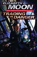 Trading in Danger (Vatta's War Book 1)