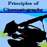Principles of Cinematography, Wheeler, Leslie J., 0852420803