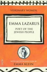 Emma Lazarus: Poet of the Jewish People (Visionary Women)