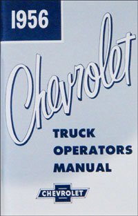 1956 Chevrolet Truck Owners Manual Chevy 56 (with Decal) ()