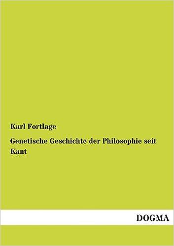 Book Genetische Geschichte Der Philosophie Seit Kant (German Edition)