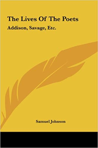 Download online The Lives Of The Poets: Addison, Savage, Etc. PDF, azw (Kindle), ePub