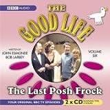 The Good Life Volume 6  The Last Posh Frock