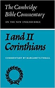 Cambridge Bible Commentaries: New Testament 17 Volume Set: CBC: Letters of Paul to Corinthians (Cambridge Bible Commentaries on the New Testament)