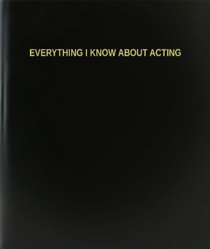 BookFactory® Everything I Know About Acting Log Book / Journal / Logbook - 120 Page, 8.5