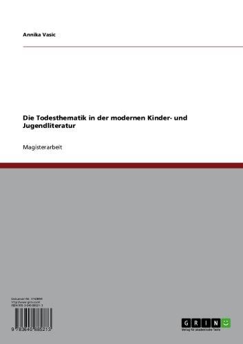 Download Die Todesthematik in der modernen Kinder- und Jugendliteratur (German Edition) Pdf
