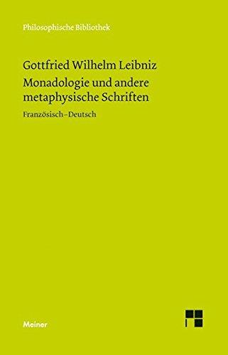 Monadologie und andere metaphysische Schriften (Philosophische Bibliothek) (Französisch) Taschenbuch – 1. März 2014 Ulrich Johannes Schneider Gottfried Wilhelm Leibniz Meiner F