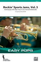 Rockin' Sports Jams, Vol. 3 - Featuring: Eye of the Tiger / Crazy in Love / Tusk / Unbelievable - Arr. Doug Adams - Conductor Score & (Rockin Sports Jams)